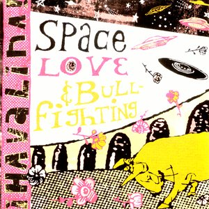 Image pour 'Space Love and Bullfighting'