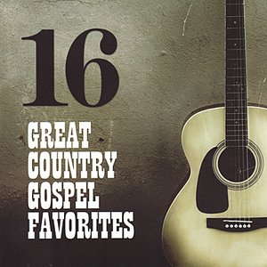 Image for '16 Great Country Gospel Favorites'
