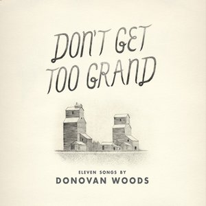 Image for 'Don't Get Too Grand'