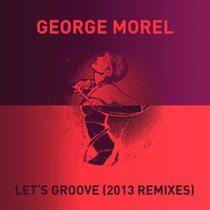 Immagine per 'Let's Groove (2013 Remixes)'