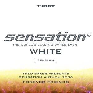 Image for 'Forever Friends (Sensation Anthem 2006)'