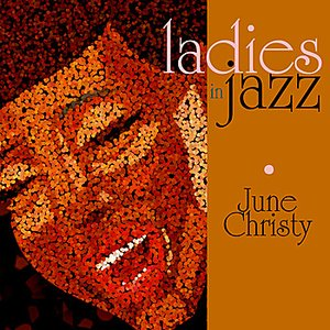 Image for 'Ladies in Jazz - June Christy'