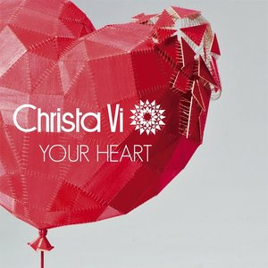 Image for 'Christa Vi - Your Heart Single EP preview'