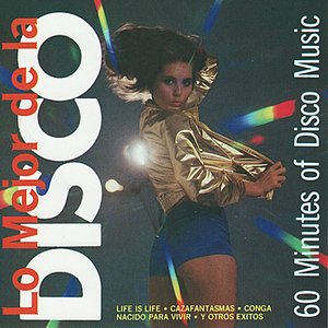 Image for 'Lo Mejor de la Disco - 60 Minutes of Disco Music'
