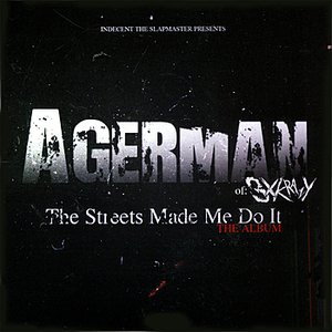 Image for 'The Streets Made Me Do It (The Album)'