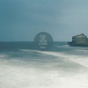 Imagem de 'Call Off Your Storm'