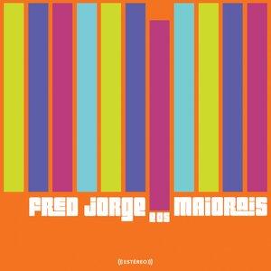 Bild för 'Fred Jorge e os Maiorais'