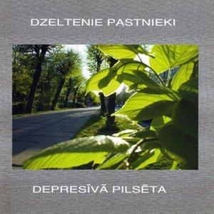 Image for 'Depresīvā Pilsēta'