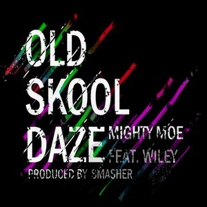 Image for 'Old Skool Daze Feat. Wiley'