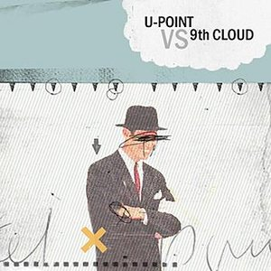Image for '9th Cloud vs U-Point'