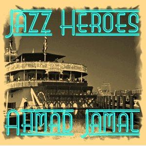 Image for 'Jazz Heroes - Ahmad Jamal'