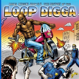Image for 'Madlib Medicine Show #5: The History of the Loop Digga, 1990-2000'