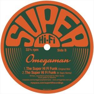 Image pour 'Super Hi-Fi Funk (B-Team Remix)'