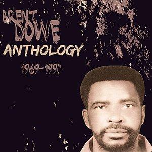 Image for 'Anthology Brent Dowe'