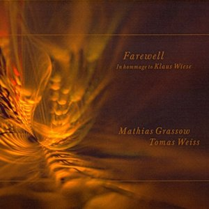 Image for 'Farewell: In Hommage to Klaus Wiese'