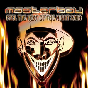 Image for 'Feel The Heat Of The Night 2003 (2003 Radio Cut)'