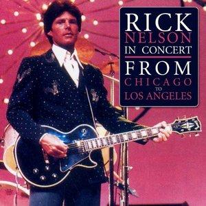 Imagem de 'Rick Nelson In Concert - from Chicago to LA'