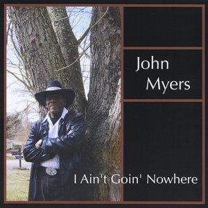 Bild für 'I Ain't Goin' Nowhere'