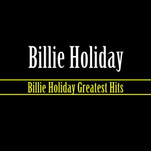 Immagine per 'Billie Holiday Greatest Hits'