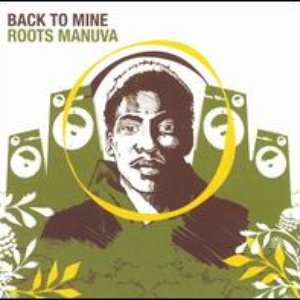 Image for 'Back To Mine: Roots Manuva'