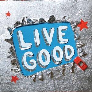 Imagen de 'Live Good E.P'