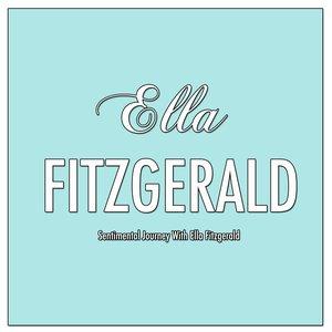 """Sentimental Journey With Ella Fitzgerald""的图片"