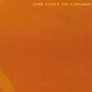 Image for 'The Cost Of Loving'