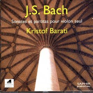 Image for 'Sonates Et Partitas Pour Violon Seul Kristof Barati'
