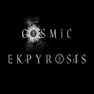 Image for 'Cosmic Ekpyrosis'