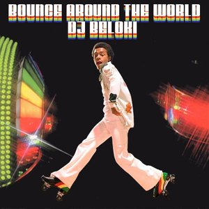 Image for 'Bounce Around the World (Beloki)'