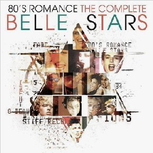 Image for '80's Romance: The Complete Belle Stars'