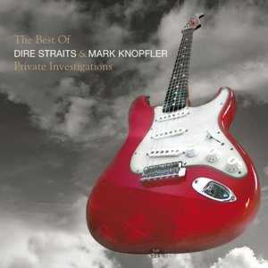 Image for 'Private Investigations: The Best Of Dire Straits & Mark Knopfler'