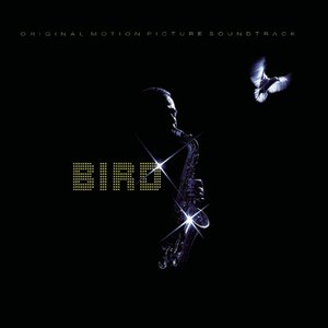 Image for 'Bird - Original Motion Picture Soundtrack'