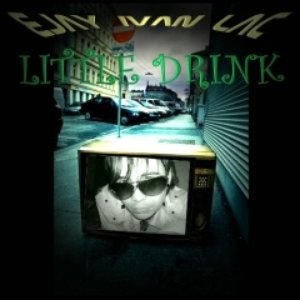 Image for 'LITTLE DRINK'