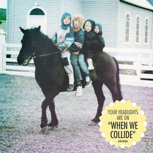 Image pour 'When We Collide'