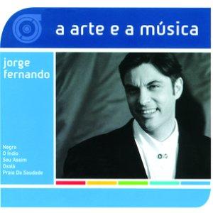 Image for 'A Arte E A Música De Jorge Fernando'