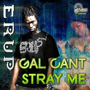 Image pour 'Gal cant Stray Me'