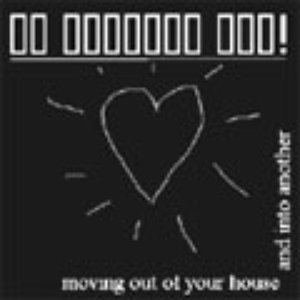 Image for 'Moving Out of Your House and Into Another'
