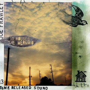 Image for '13 Houses and The Mermaid'