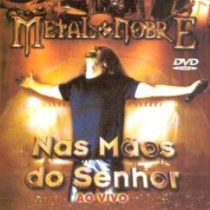 Image for 'Nas Maos do Senhor - Ao Vivo'