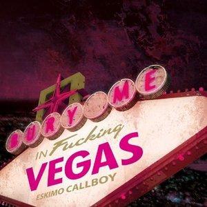 Image for 'Bury Me In Vegas [Explicit]'