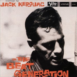 Image for 'Readings By Jack Kerouac On The Beat Generation'