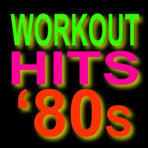 Image for 'Workout Hits 80s  - Top 40 Super Hits'