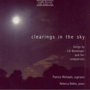 Image for 'Clearings in the Sky: Songs by Lili Boulanger and Her Compatriots'
