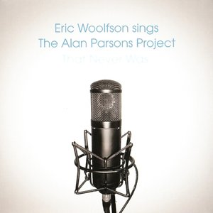 Image pour 'Eric Woolfson Sings The Alan Parsons Project That Never Was'