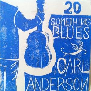 Image for '20 Something Blues'