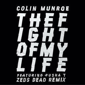 Image for 'Fight of My Life (feat. Pusha T) [Zeds Dead Remix]'