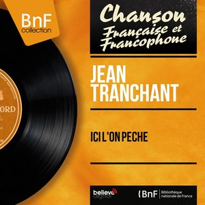 Image for 'Ici l'on pêche (Mono Version)'
