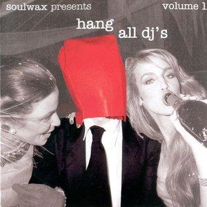 Image for 'Hang All DJ's, Volume 1'