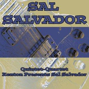 Image for 'Quintet-Quartet / Kenton Presents Sal Salvador'